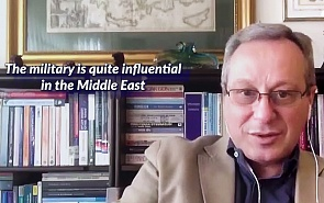Mustafa Aydin: How Has the Role of Armed Forces in Politics of the Middle East Countries Changed?