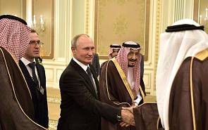 Vladimir Putin in Saudi Arabia and the UAE: Economic Cooperation and Political Contacts